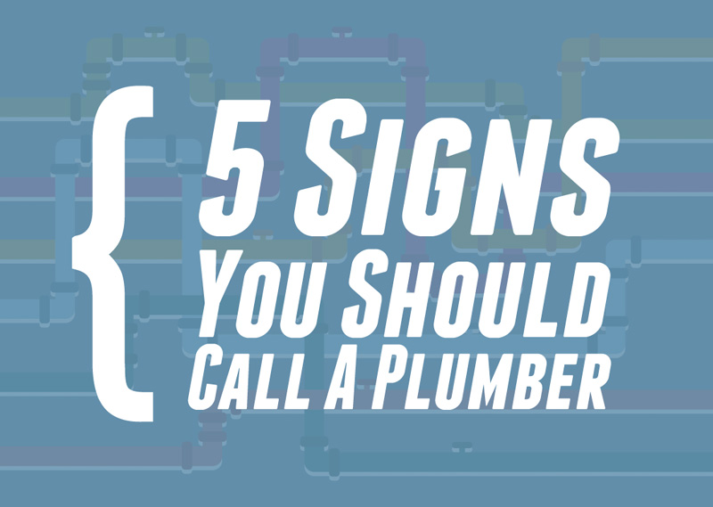 5 Signs You Should Call a Plumber